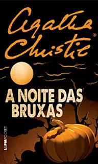 A NOITE DAS BRUXAS - Agatha Christie
