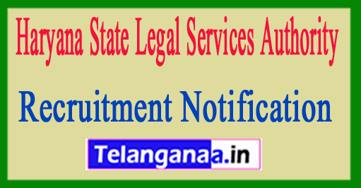 Haryana State Legal Services Authority HSLSA Recruitment Notification 2017