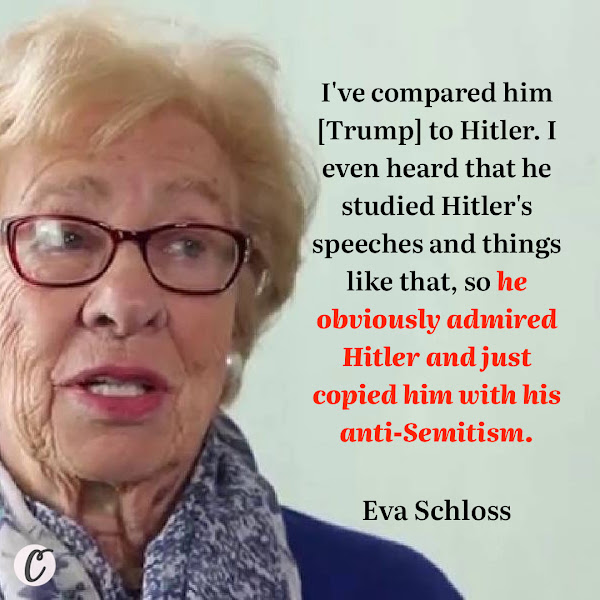 I've compared him to Hitler. I even heard that he studied Hitler's speeches and things like that, so he obviously admired Hitler and just copied him with his anti-Semitism. — Eva Schloss, 91-year-old stepsister of Anne Frank