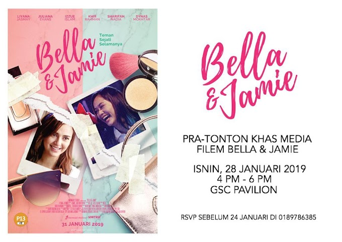 Tayangan Khas Media Filem Bella & Jamie