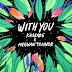 Kaskade & Meghan Trainor - With You - Single [iTunes Plus AAC M4A]