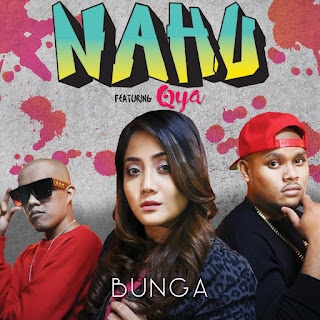 Nahu - Bunga (feat. Qya) MP3