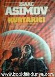 Isaac Asimov - Robot #4 Kurtarıcı