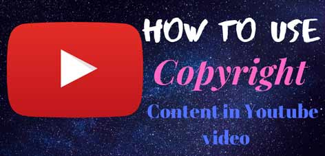 how to use copyright content in youtube video | youtube tips