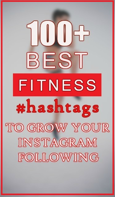 100+ Fitness Hashtags You Need to Use on Instagram! views traffic