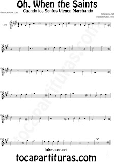 Partitura de Oh When the Saints para Trompa y Corno Inglés La Marcha de los Santos Sheet Music for Horn, English Horn and French Horn Music Scores Cuando los Santos Vienen Marchando