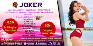 Promo Bonus Agen Judi Domino Online Terpercaya QJoker - www.Sakong2018.com
