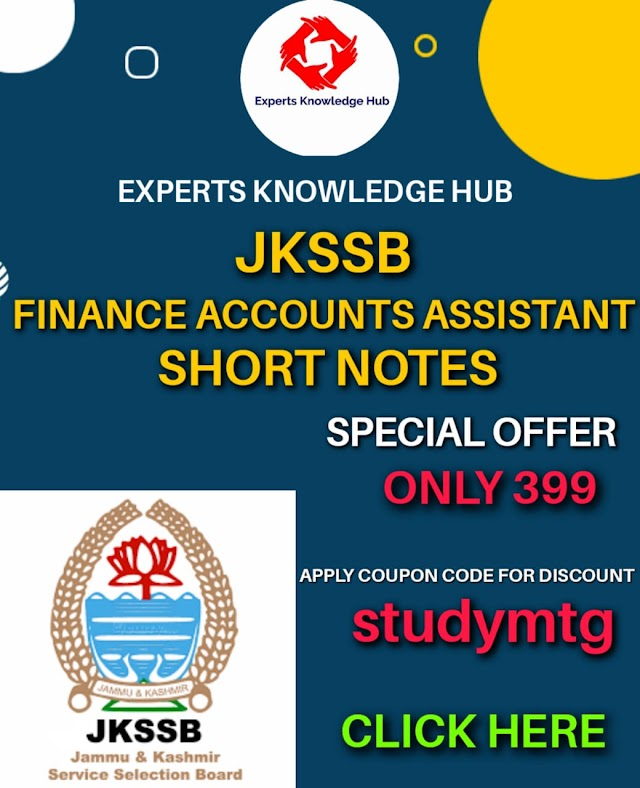 JKSSB FINANCE ACCOUNTS ASSISTANT NOTES (STUDY MATERIAL) FULL PREPARATION