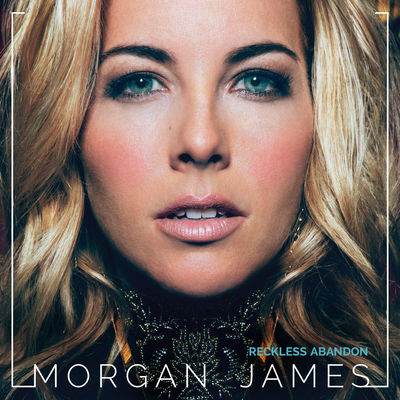 Morgan James - Reckless Abandon - Album Download, Itunes Cover, Official Cover, Album CD Cover Art, Tracklist