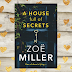 Blog Tour: A House Full of Secrets - Guest Post by Zoë Miller