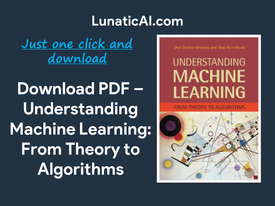 Understanding Machine Learning: From Theory to Algorithms PDF