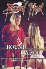 Bound Cargo 2003 Watch Online