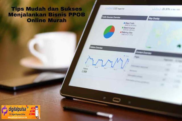 Tips Mudah dan Sukses Menjalankan Bisnis PPOB Online Murah