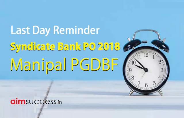 Last Day Reminder for Syndicate Bank PO 2018 Apply Online