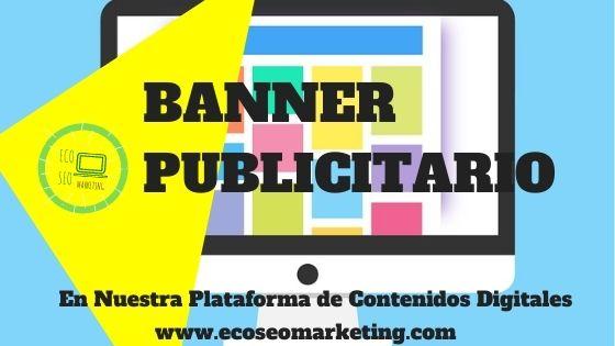 Banner Publicitario en nuestra Plataforma de Contenidos Digitales