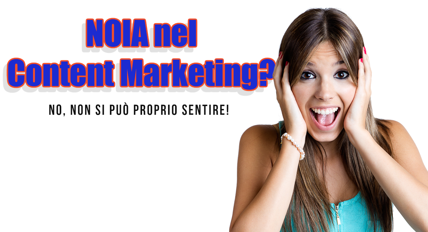 content marketing noia blogging blogger