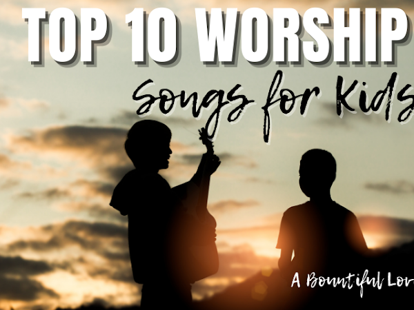 Top 10 Worship Songs for Kids