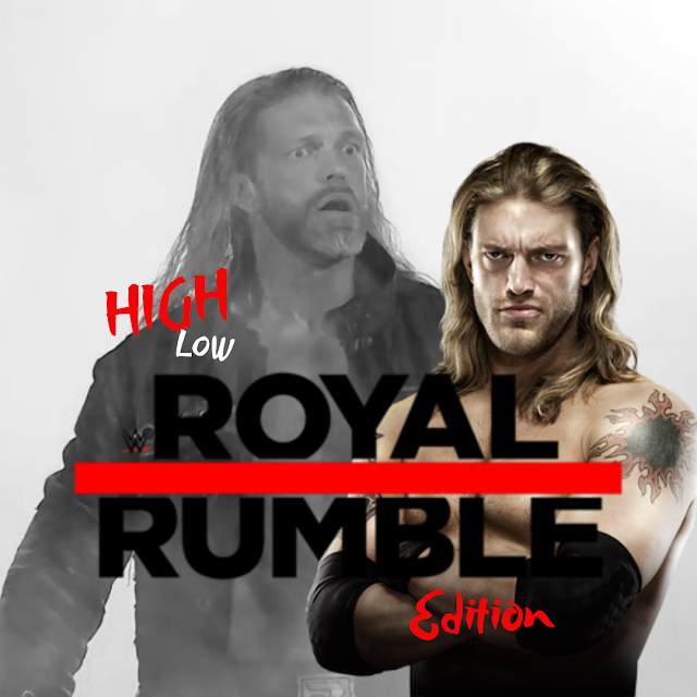 High/Low - Royal Rumble Edition