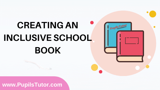 Creating An Inclusive School Book in English Medium Free Download PDF for B.Ed 1st And 2nd Year / All Semesters And All Courses - www.PupilsTutor.Com