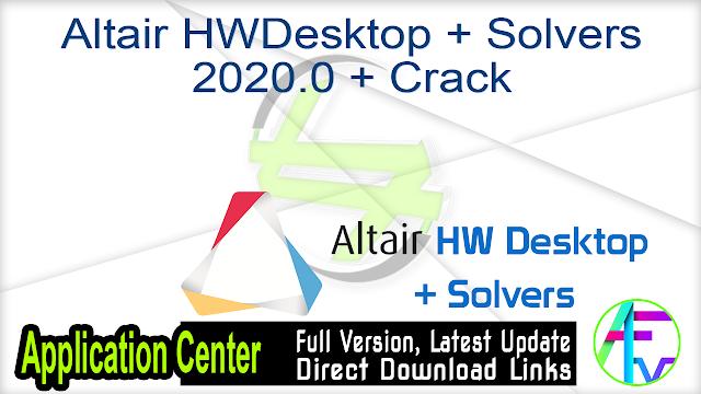 Altair HW Desktop + Solvers 2020.0 + Crack