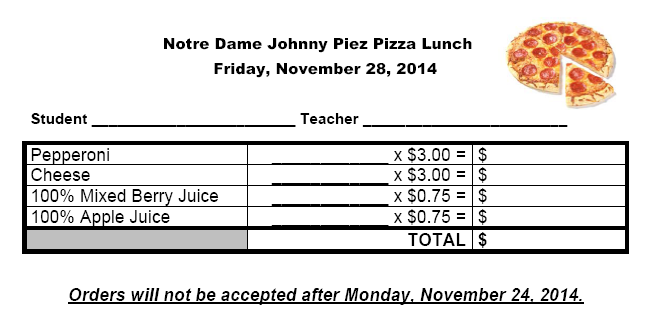 Notre dame catholic elementary school news and events for Pizza order form template