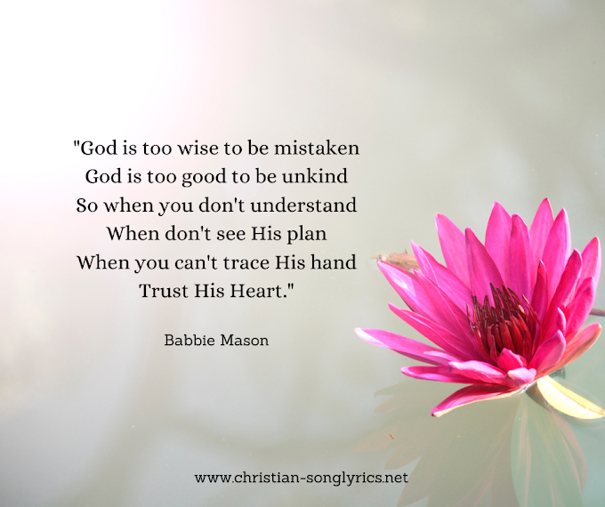 Trust His Heart Lyrics - Babbie Mason