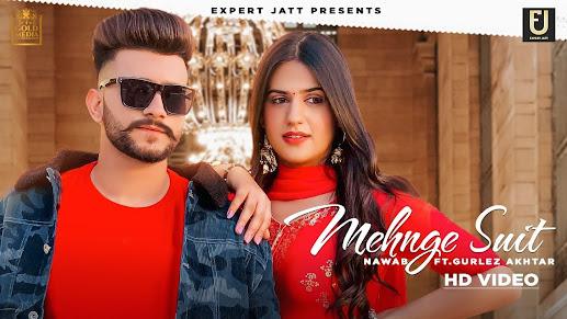 Mehnge Suit Song Lyrics | Nawab | Gurlez Akhtar | Pranjal Dahiya | The Boss | Raana | Latest Punjabi Songs 2021 Lyrics Planet