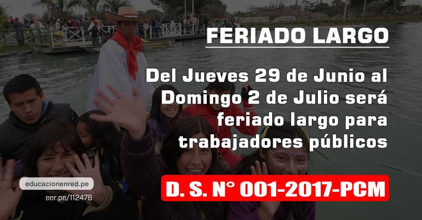 Feriado largo del jueves 29 de junio al domingo 2 de julio para trabajadores públicos (D. S. N° 001-2017-PCM)
