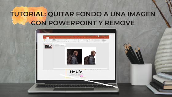 TUTORIAL, powerpoint, png, quitar fondo, remove