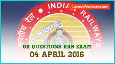 Railway Exam April 2016 GK