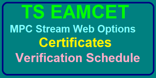 TS EAMCET 2019 MPC Stream Web Options, Certificates Verification Schedule @tseamcet.nic.in /2019/07/ts-eamcet-mpc-stream-web-counseling-options-certificates-verification-dates.html