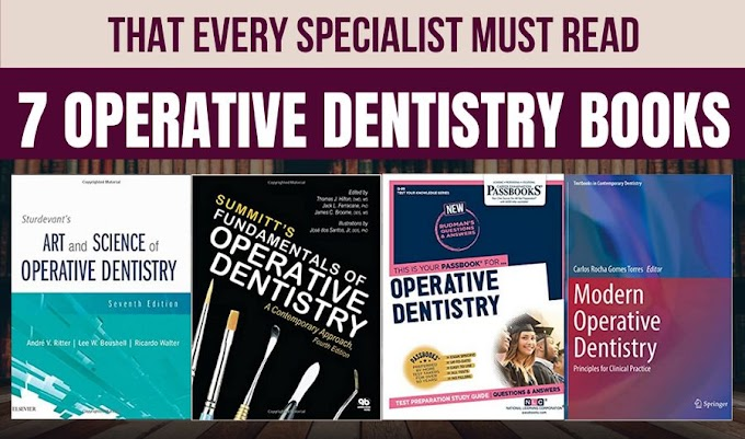 7 OPERATIVE DENTISTRY BOOKS that every specialist must read