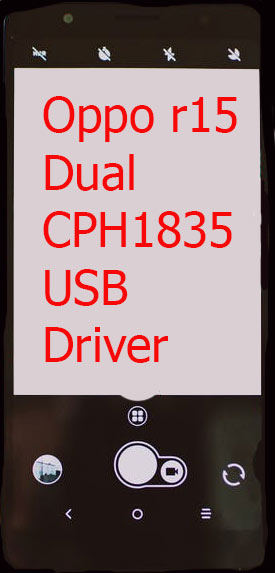 Oppo r15 Dual CPH1835 USB Driver Download