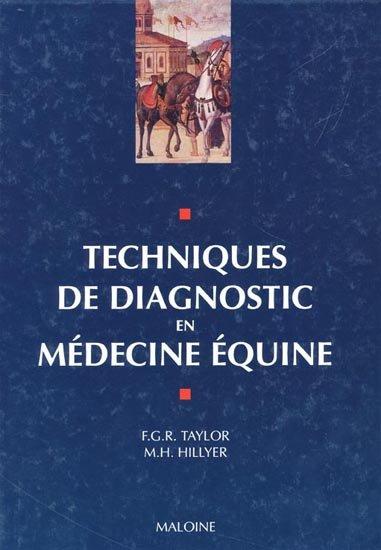 Techniques de diagnostic en médecine équine - WWW.VETBOOKSTORE.COM