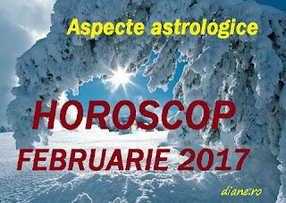 Astrologie horoscop februarie 2017