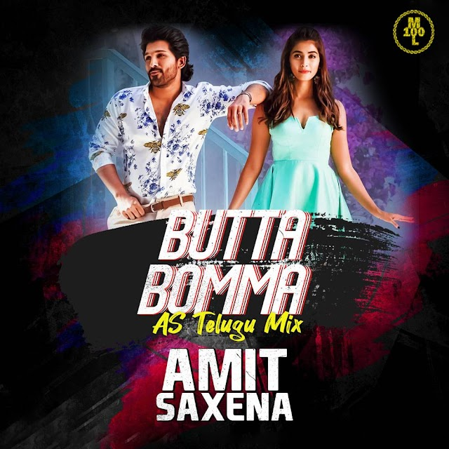 Butta Bomma AS Telugu Mix DJ Amit Saxena