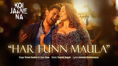 Har Funn Maula Song by Vishal Dadlani & Zara Khan Lyrics