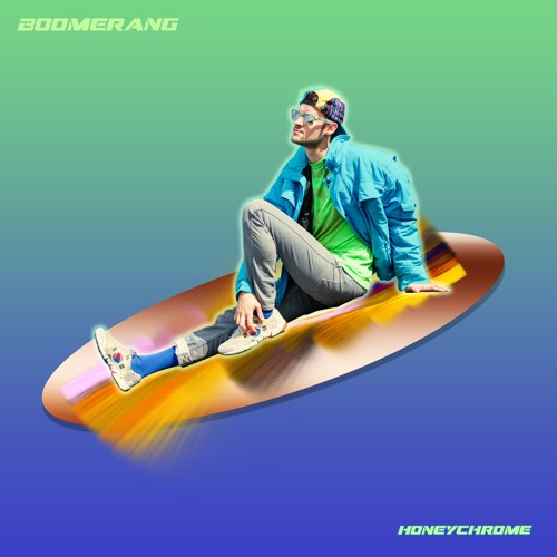 "HoneyChrome Drops New Single ""Boomerang"""