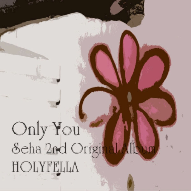 Seha – Only You