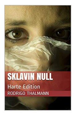 https://www.amazon.de/Sklavin-Null-Harte-Rodrigo-Thalmann-ebook/dp/B07W8J3XVK/ref=sr_1_1?__mk_de_DE=%C3%85M%C3%85%C5%BD%C3%95%C3%91&keywords=sklavin+null&qid=1568883280&s=digital-text&sr=1-1