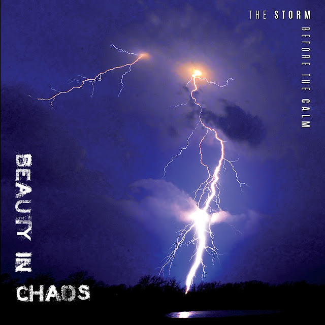 Beauty In Chaos - The Storm Before The Calm
