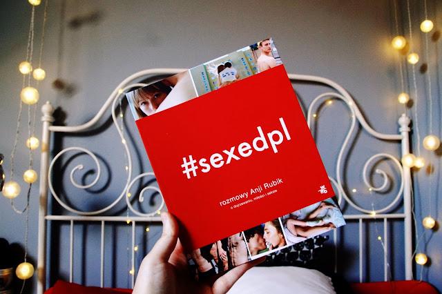 """219. Anja Rubik """"#SEXEDPL. Rozmowy Anji Rubik o dojrzewaniu, miłości i seksie"""""""