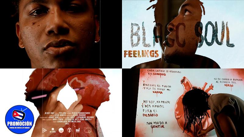 Blacc Soul - ¨Feelings¨ - Videoclip - Director: Erick García. Portal Del Vídeo Clip Cubano. Música cubana. Hip Hop. Rap. Cuba.
