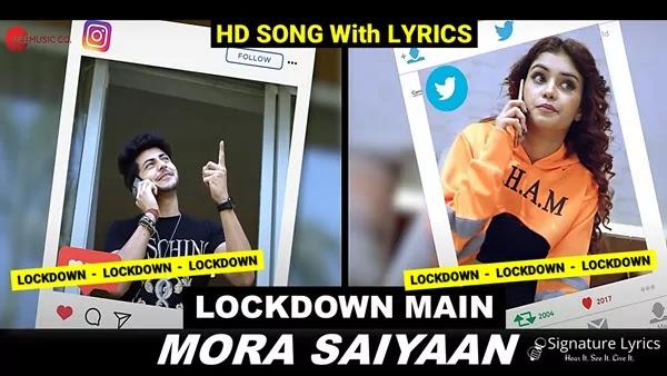 Lockdown Main Mora Saiyaan Lyrics - Antara Mitra - Kettan Singh - Ft. Abhishek Nigam, Megha Kaur