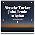 Nigeria Turkey Joint Trade Mission