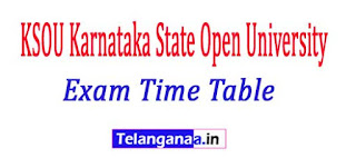 KSOU Karnataka State Open University Exam Time Table 2017