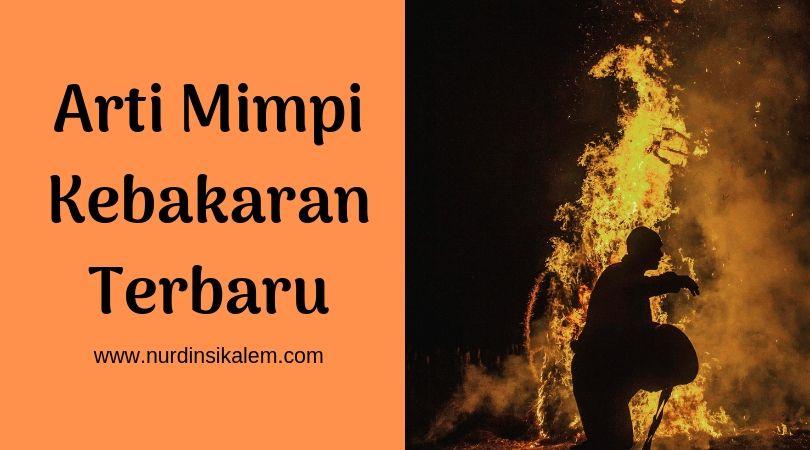Arti mimpi kebakaran menurut psikolog