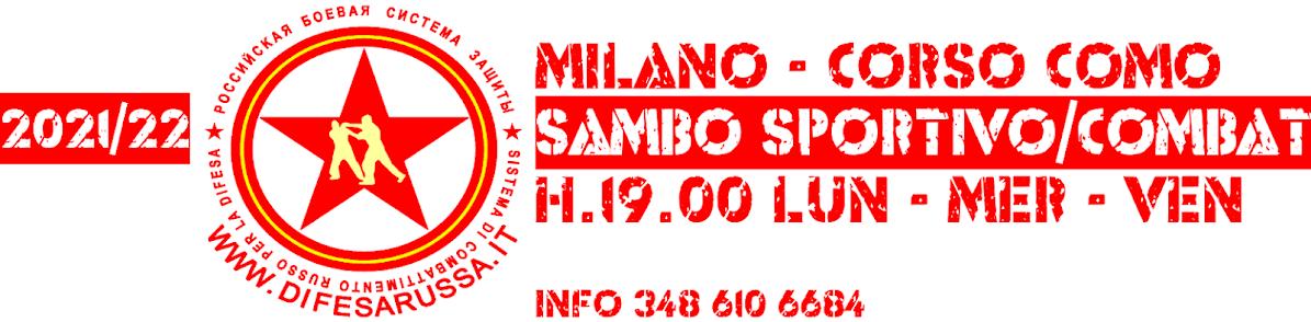 SAMBO, SAMBO COMBAT E LOTTA CORPO A CORPO A MILANO - САМБО, БОЕВОЕ САМБО И РУКОПАШНЫЙ БОЙ В МИЛАНЕ