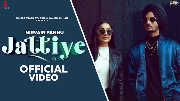 Jattiye Song Lyrics | Nirvair Pannu | Snappy | Official Video | Latest Punjabi 2020 | New Punjabi Songs 2020 Lyrics Planet