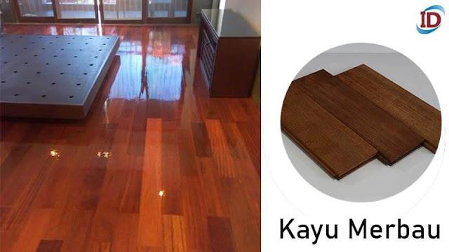 Jenis kayu terbaik untuk lantai 2 Merbau